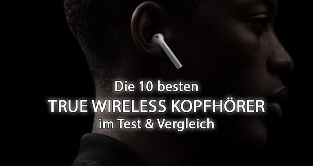 top 10 true wireless in ear kopfh rer test vergleich 2018. Black Bedroom Furniture Sets. Home Design Ideas