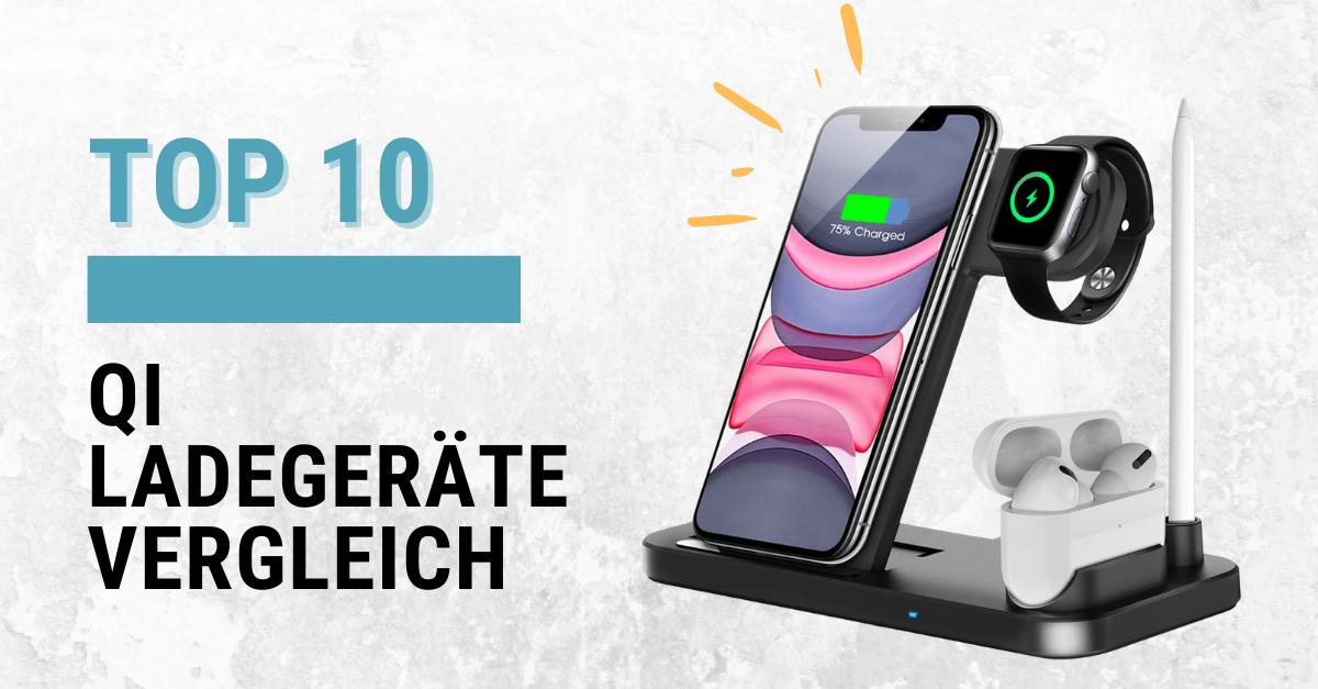 TOP 10 QI Ladegeräte